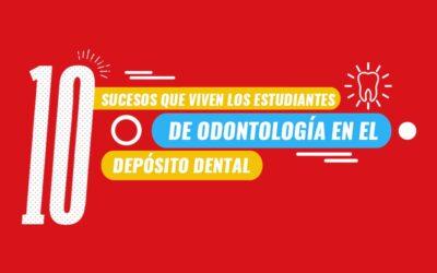 10 sucesos que viven los estudiantes de odontología en depósito dental