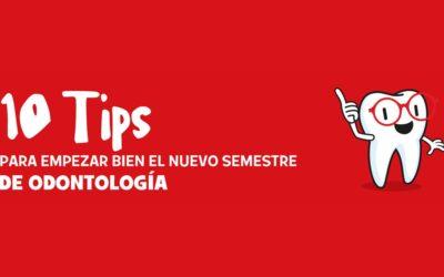 10 tips para empezar bien el nuevo semestre de Odontología